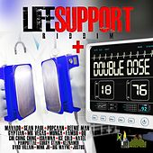 Play & Download Life Support Riddim Double Dose by Various Artists | Napster