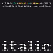 Play & Download 10 Years ITALIC Compilation (1999-2009) by Various Artists | Napster