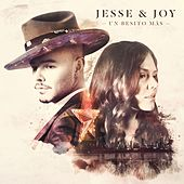Play & Download Un besito más by Jesse & Joy | Napster
