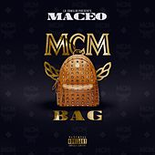 Play & Download MCM Bag by Maceo | Napster