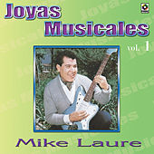 Joyas Musicales, Vol. 1 by Mike Laure