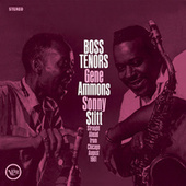 Boss Tenors: Straight Ahead From Chicago August 1961 by Gene Ammons