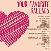 Your Favorite Ballads by Various Artists