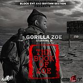 Play & Download The Book of Zoe by Gorilla Zoe | Napster