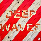 Play & Download Deep Waves by Various Artists | Napster