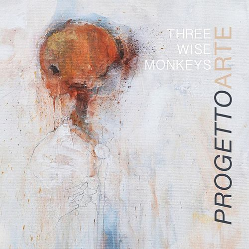Play & Download Progetto Arte by Three Wise Monkeys | Napster