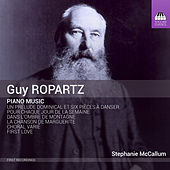 Ropartz: Piano Music by Stephanie McCallum