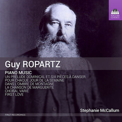 Ropartz: Piano Music by Stephanie McCallum