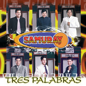 Play & Download Tres Palabras by Samuray | Napster