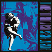 Play & Download Use Your Illusion II by Guns N' Roses | Napster