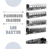 Passenger Coaches von Les Baxter