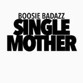 Single Mother by Boosie Badazz