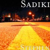 Play & Download Stephen by Sadiki | Napster