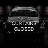Curtain's Closed by Ray J