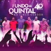 No Circo Voador 40 Anos (Ao Vivo) by Grupo Fundo de Quintal