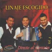Directo al Corazón, Vol. 3 by Linaje Escogido
