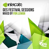 Play & Download GES Festival Sessions (Mixed by Fon.Leman) by Various Artists | Napster
