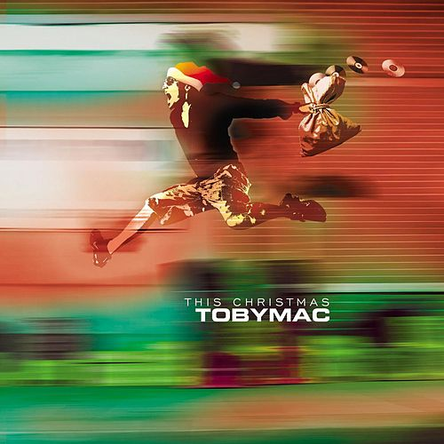 Play & Download This Christmas: Joy To The World by TobyMac | Napster