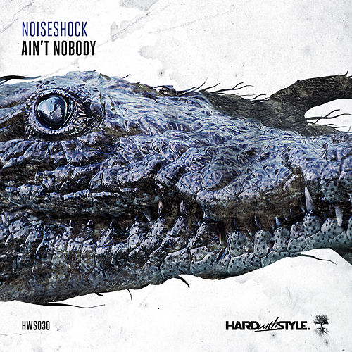 Play & Download Ain't Nobody by Noiseshock | Napster