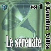 Play & Download Le serenate, Vol. 1 (Rarità italiane) by Claudio Villa | Napster