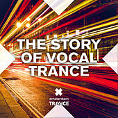 Play & Download The Story of Vocal Trance - EP by Various Artists | Napster