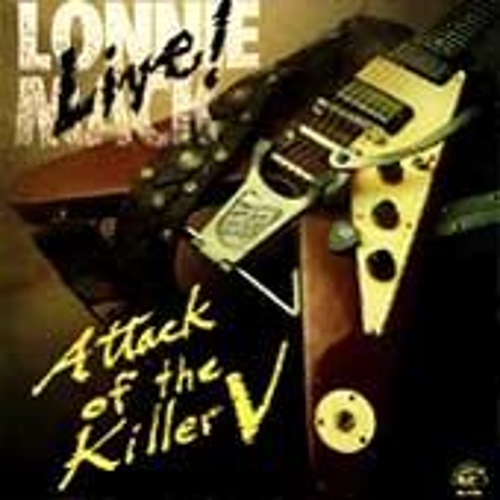Play & Download Live! Attack Of The Killer V by Lonnie Mack | Napster