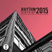 Play & Download Best Of Rhythm Distrikt 2015: Mixed by Drumcomplex & Roel Salemink by Various Artists | Napster