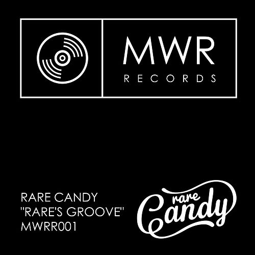 Rare's Groove by Rare Candy