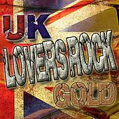 Play & Download UK Lovers Rock Gold by Various Artists | Napster