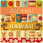 Play & Download Aloha Hawaii!! by Various Artists | Napster