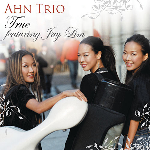 Play & Download True by Ahn Trio | Napster