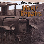 Minor Repairs by Jim Bunch