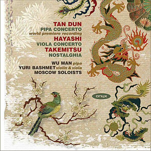 Play & Download Tan Dun: Pipa Concerto - Hayashi: Viola Concerto - Takemitsu: Nostalghia by Various Artists | Napster