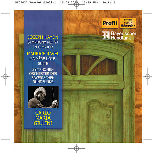 Play & Download Haydn: Symphony No. 94 / Ravel: Ma mère l'oye by Symphonie-Orchester des Bayerischen Rundfunks | Napster