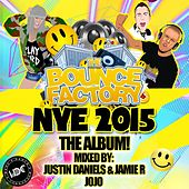 Play & Download The Bounce Factory NYE 2015 - EP by Various Artists | Napster