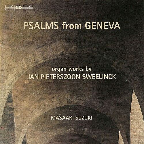 Play & Download SWEELINCK: Organ Works by Masaaki Suzuki | Napster