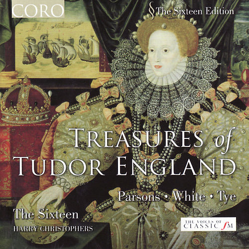 Play & Download Treasures of Tudor England by The Sixteen | Napster
