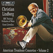 Play & Download AMERICAN TROMBONE CONCERTOS, Vol. 2 by Christian Lindberg | Napster