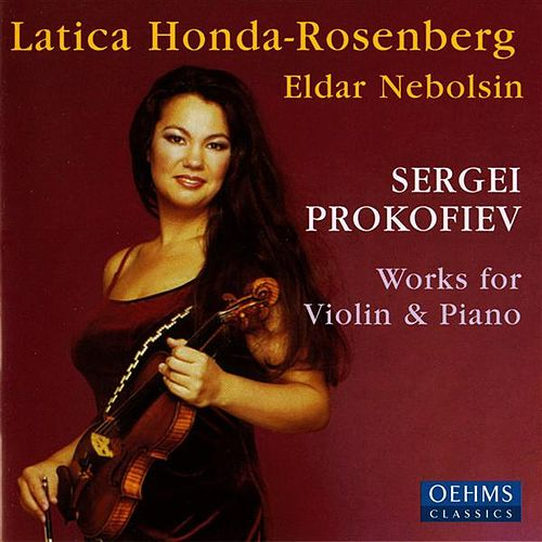 Play & Download Prokofiev: Works for Violin & Piano by Latica Honda-Rosenberg | Napster