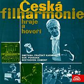 Česká filharmonie hraje a hovoří - Smetana: Pražský karneval - Suk: Pohádka -  Beethoven: Egmont by Various Artists