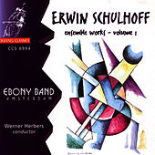 Play & Download Schulhoff: Ensemble Works Vol 1 by Ebony Band | Napster