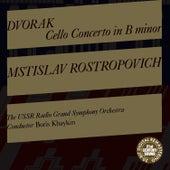 Dvorak: Cello Concerto in B Minor, Op. 104 by Mstislav Rostropovich