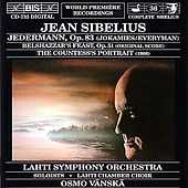 SIBELIUS: Jedermann, Op. 83 / Belshazzar's Feast, Op. 51 / The Countess's Portrait by Osmo Vanska