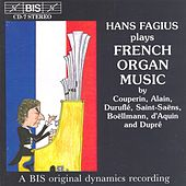 Play & Download French Organ Music by Hans Fagius | Napster