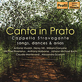 Play & Download CAPPELLA STRAVAGANTE: Canta in Prato by Christian Hagitte | Napster