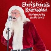 Play & Download Traditional Christmas Karaoke by Audio Idols | Napster