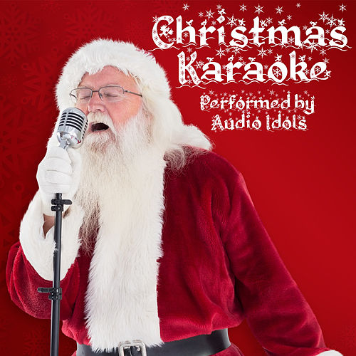 Play & Download Traditional Christmas Karaoke by Audio Idols | Napster
