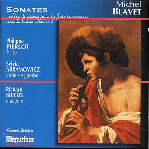 Play & Download Blavet : Sonates Pour Flute Op.2 by Philippe Pierlot | Napster