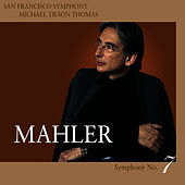 Mahler Symphony No. 7 in E minor by San Francisco Symphony