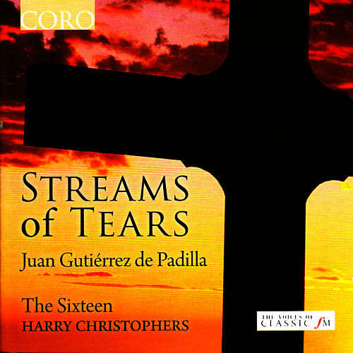 Streams of Tears by The Sixteen